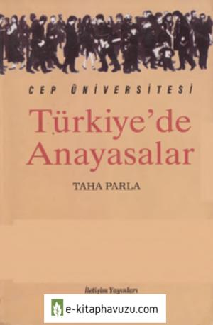 Türkiye'de Anayasalar - Taha Parla