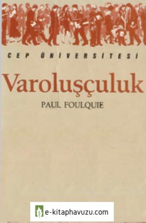 Varoluşçuluk - Paul Foulquie - İletişim