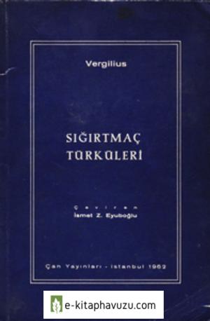Vergilius - Sığırtmaç Türküleri - Çan Yayınları