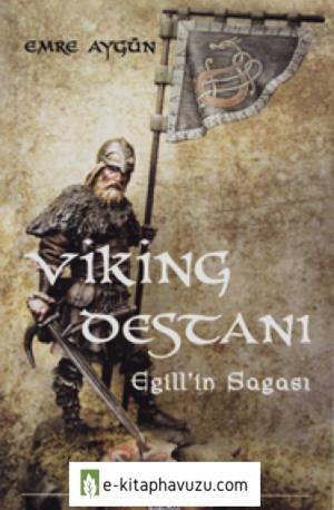 Viking Destanı Egill'in Sagası - Emre Aygün - Kaynak Yayınları