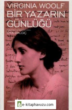 Virginia Woolf - Bir Yazarın Günlüğü