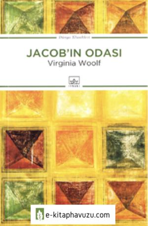 Virginia Woolf - Jacob'ın Odası - İthaki Yayınları