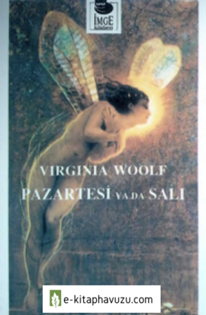 Virginia Woolf - Pazartesi Ya Da Salı - İmge Yayınları