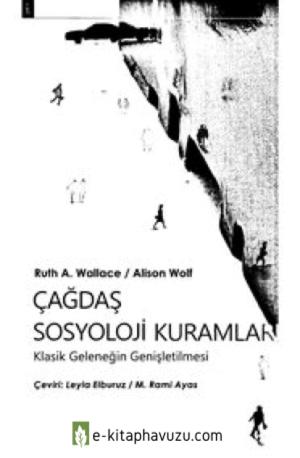 Wallace&wolf - Çağdaş Sosyoloji Kuramları