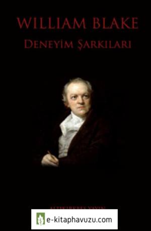 William Blake - Deneyim Şarkıları