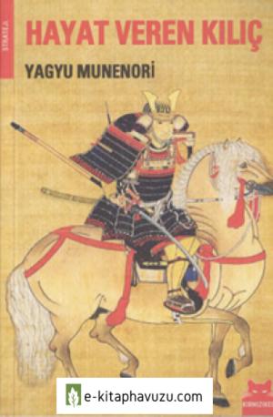 Yagyu Munenori - Hayat Veren Kılıç - Kırmızı Kedi Yayınları