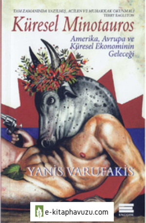 Yanis Varufakis - Küresel Minotauros
