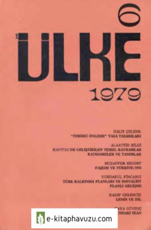 Yeni Ülke - Üç Aylık Siyasal Dergi - Sayı 6 - Ocak Şubat Mart- 1979-Cs