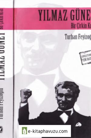 Yılmaz Güney Bir Çirkin Kral - Turhan Feyizoğlu - Tekin 2004