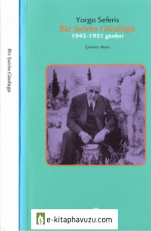 Yorgo Seferis - Bir Şairin Günlüğü (1945-1951 Günleri) - İş Bankası Yayınları