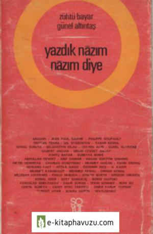 Zühtü Bayar - Günel Altıntaş - Yazdık Nazım Nazım Diye - Soyut Yayınları